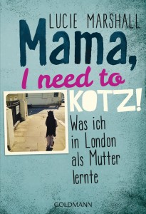 Mama I need to kotz von Lucie Marshall